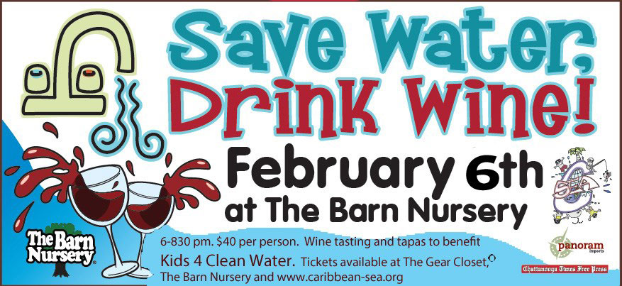 Save Water, Drink Wine - February 6, 2016